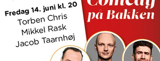 Bakken Underholdning Comedy paa Bakken 20 juni spot program